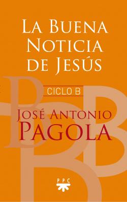 LA BUENA NOTICIA DE JESÚS CICLO B