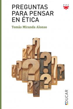 Preguntas para pensar en ética
