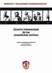 Derecho Internacional de los Ecosistemas Marinos