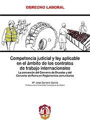 Competencia Judicial y Ley Aplicable en el Ambito de los Contratos de Trabajo internacionales. ( La