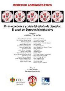 Crisis Económica y Crisis del Estado de Bienestar. El Papel del Derecho Administrativo.