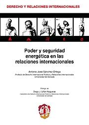Poder y Seguridad Energética en las Relaciones Internacionales