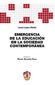 Emergencia de de la Educación en la Sociedad Contemporánea