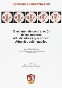 Régimen de Contratación de los Poderes Adjudicadores que no son Administración Pública