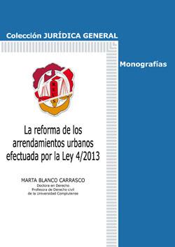 Reforma de los Arrendamientos Urbanos Efectuada por la Ley 4/2013