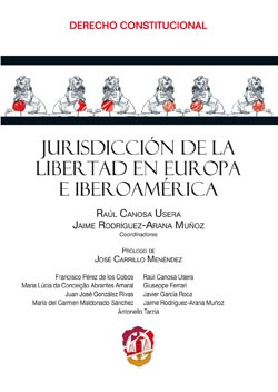 Jurisdicción de la Libertad en Europa e Iberoamérica