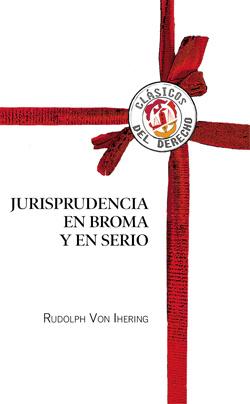 Jurisprudencia en Broma y en Serio