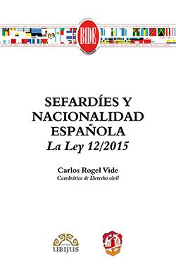Sefardíes y Nacionalidad Española. Ley 12/2015