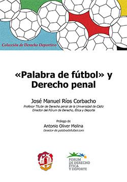 Palabra de Fútbol y Derecho Penal