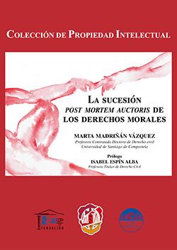 Sucesión Post Morten Auctoris de los Derechos Morales