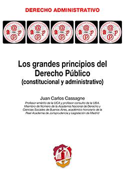 Grandes Principios de Derecho Público (Constitucional y Administrativo)