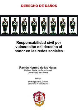 RESPONSABILIDAD CIVIL VULNERACIÓN DERECHO HONOR REDES SOCIALES