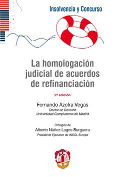 LA HOMOLOGACIÓN JUDICIAL DE ACUERDOS DE REFINANCIACIÓN