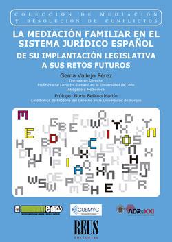 Mediación familiar en el Sistema Jurídico español