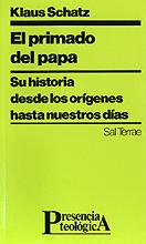 Primado del papa:su historia desde origenes nuestros dias