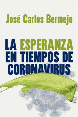 La esperanza en tiempos de coronavirus