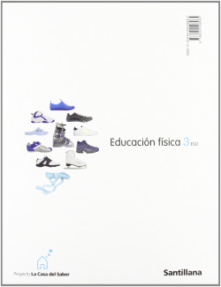 EDUCACION FISICA 3ºESO (CASA DEL SABER)