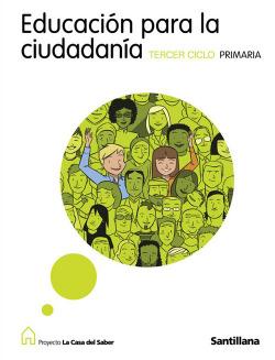 EDUC.PARA CIUDADANIA (5º-6º).PRIMARIA (CASA SABER)