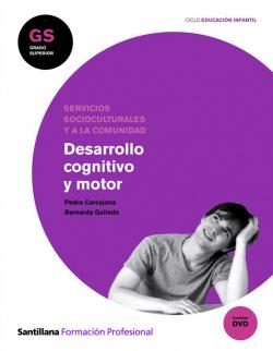 (10).(GS).DESARROLLO COGNITIVO Y MOTOR (+DVD)