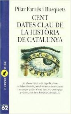 Cent dates clau de la història de Catalunya