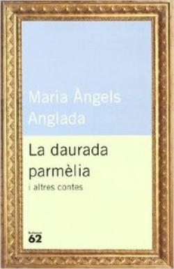 La daurada parmèlia i altres contes