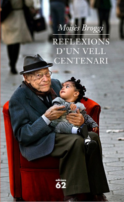 Reflexions d'un vell centenari