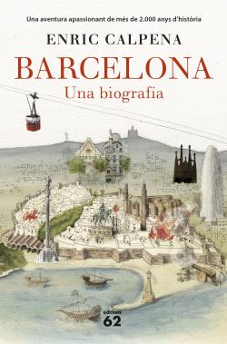 BARCELONA:UNA BIOGRAFIA