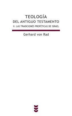 Las tradiciones proféticas de Israel