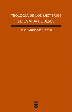 Teología de los misterios de la vida de Jesús