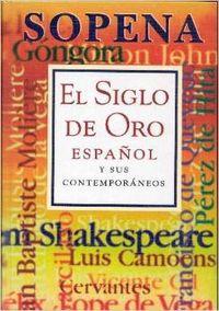 El siglo de oro español y sus contemporáneos