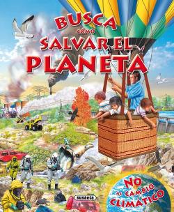 Busca cómo salvar el planeta