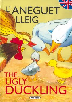 L'aneguet lleig/The ugly duckling (Contes bilingües català - anglès)