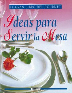 Ideas para servir la mesa