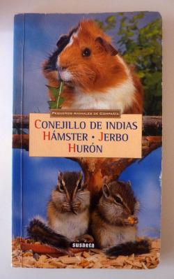 Conejillo de indias - Hámster - Jerbo - Hurón
