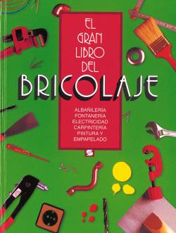 El gran libro del bricolaje (verde)