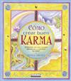 Cómo crear buen karma