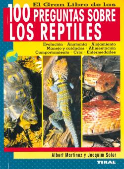 El gran libro de las 100 preguntas sobre los reptiles