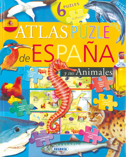Atlas puzle de España y sus animales (Atlas puzle)