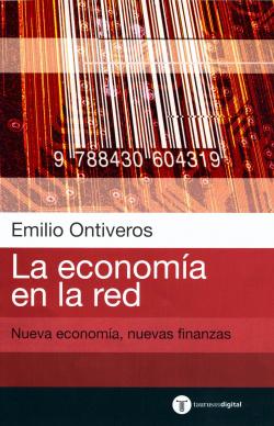 La economia en la red. nueva economia nuevas finanzas