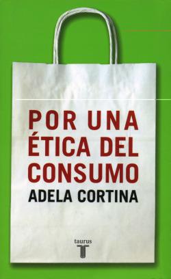 Por una etica del consumo