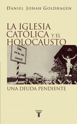 La iglesia catolica y el holocausto