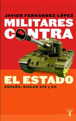 Militares contra el estado