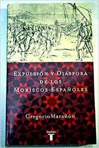 Expulsion y diaspora de los moriscos