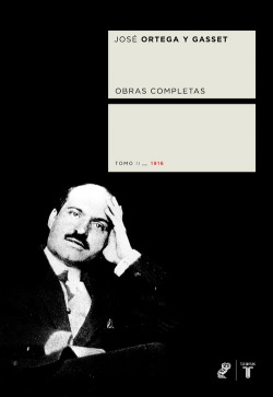 Ortega y Gasset. Tomo II