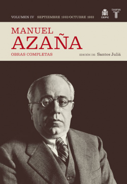 O.c. manuel azaña tomo 4 seotiebre 1932 / octubre 1933