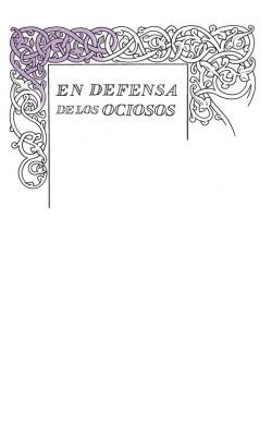 Defensa de los ociosos