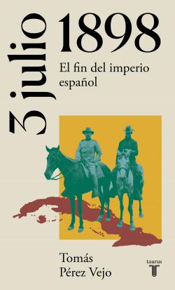 3 de julio de 1898. El fin del imperio español