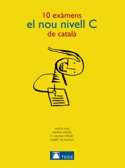 10 EXAMENS NOU NIVELL C DE CATALA