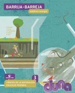 Ciències naturals 3 EPO - Barrija-barreja. Matèria i energia (DUNA)