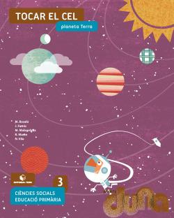 Ciències socials 3 EPO - Tocar el cel. Planeta Terra (DUNA)